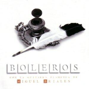 BOLEROS con la guitarra flamenca de Miguel Briales