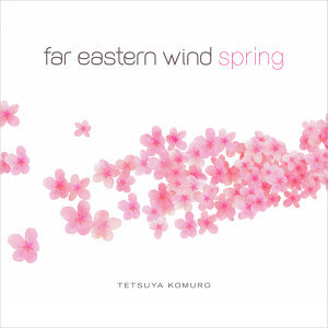 Far Eastern Wind: Spring