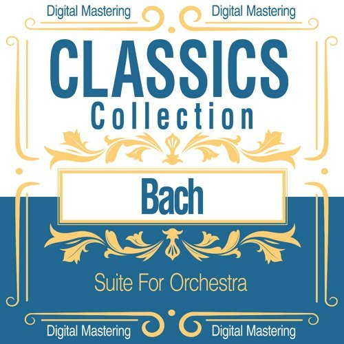 Bach, Suite for Orchestra