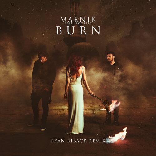 Burn - Ryan Riback Remix
