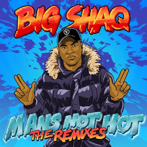 Man's Not Hot - The Remixes