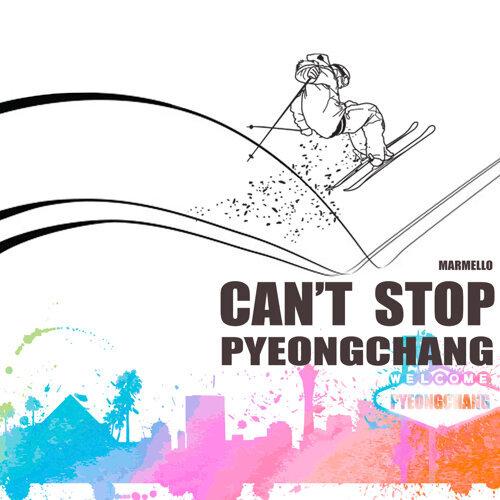 Can't Stop PYEONGCHANG