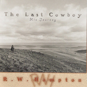 The Last Cowboy - His Journey