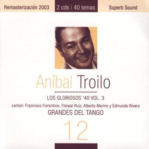 Grandes Del Tango 3 - Los Gloriosos '40 Vol. I