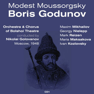 Modest Moussorgsky: Boris Godunov (1948), Volume 1