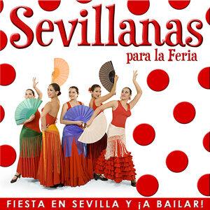 Salve Rociera. Sevillanas para la Feria. Fiesta en Sevilla y ¡a Bailar!