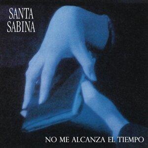 Santa Sabina - No Me Alcanza el Tiempo