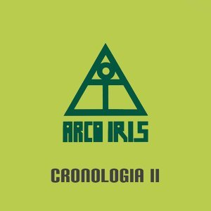 Arco Iris - Cronología II