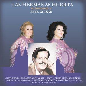 Las Hermanas Huerta en Homenaje a Pepe Guizar
