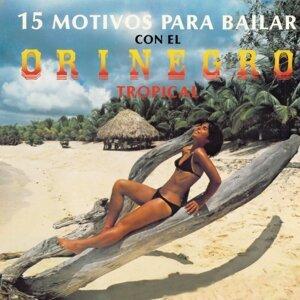 15 Motivos Para Bailar Con el Orinegro Tropical