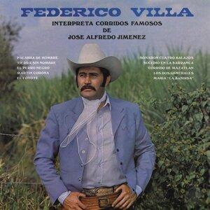 Federico Villa Interpreta Corridos Famosos de José Alfredo Jiménez