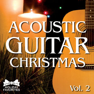 Acoustic Christmas Guitar- Vol. II