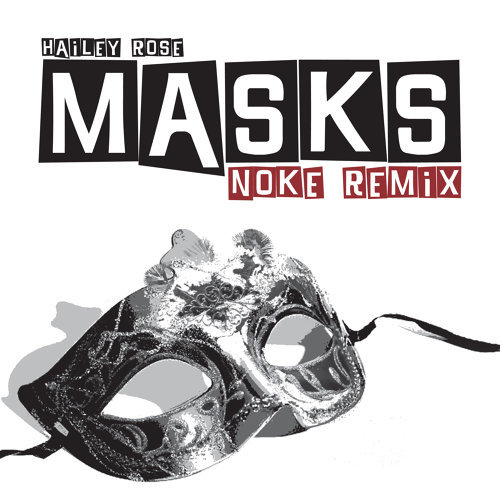 Masks (Noke Remix)