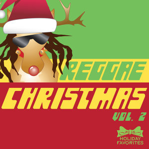 Reggae Christmas Vol. II