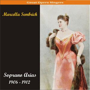 Soprano Arias / Recordings 1906 - 1912