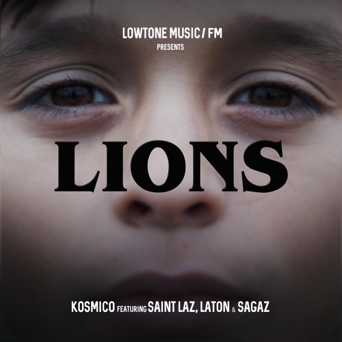 Lions (feat. Saint Laz, Laton & Sagaz)