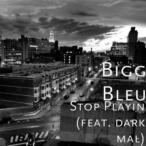 Stop Playin (feat. dark mal)