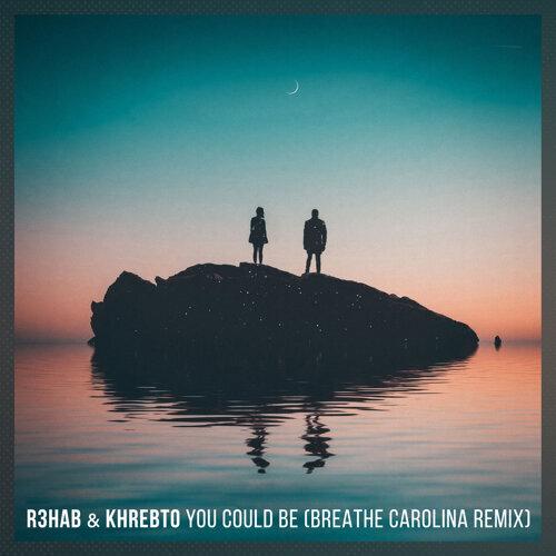 You Could Be - Breathe Carolina Remix