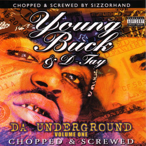 "Da Underground Vol. 1 ""Chopped & Screwed"""