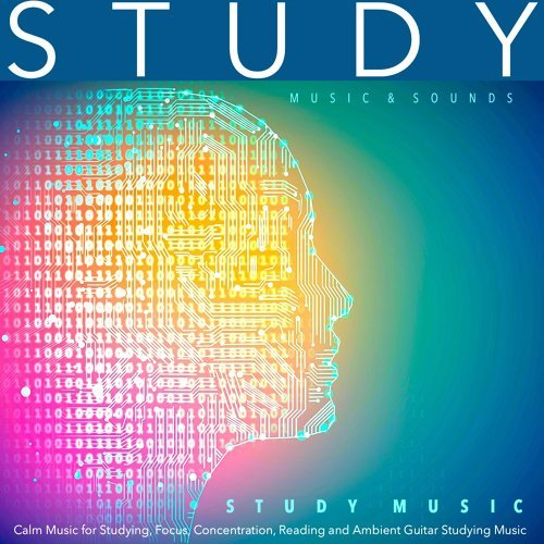 Study Music & Sounds - Studying Music: Calm Music for