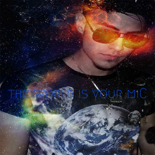 the world is your miC