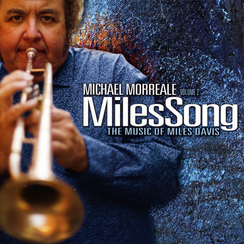Michael Morreale Vol 2: Milessong the Music of Miles Davis