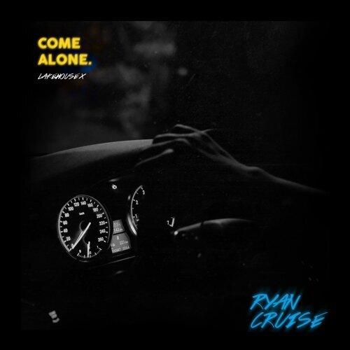 Come Alone