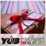 You're My Gift