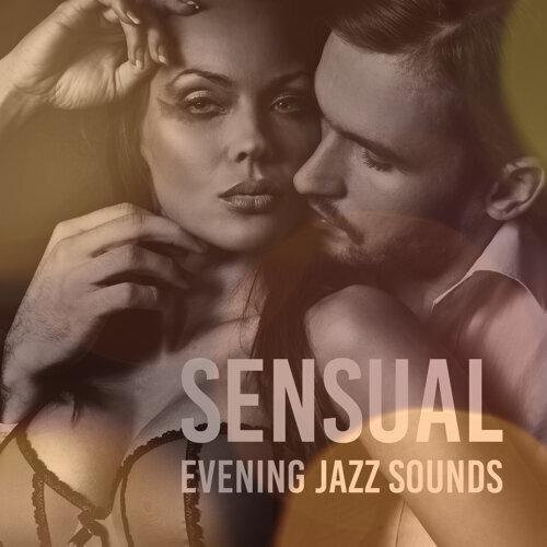 Sensual Evening Jazz Sounds