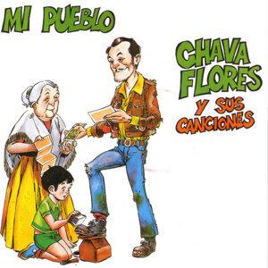 Mi Pueblo - Chava Flores y sus canciones