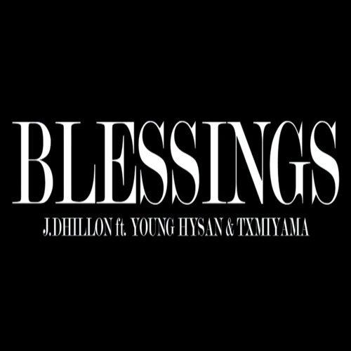 Blessings (feat. Young Hysan & TXMIYAMA)