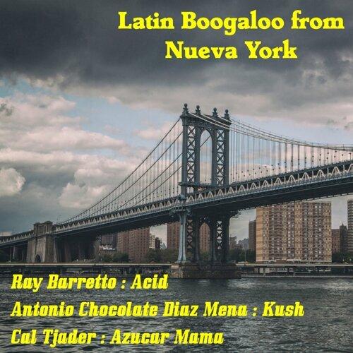 Latin Boogaloo from Nueva York