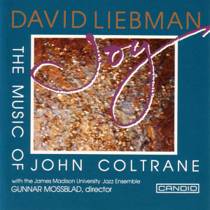 Joy: The Music Of John Coltrane