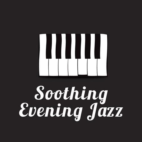 Soothing Evening Jazz