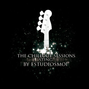 The Chillout Sessions: A Tribute to Sting