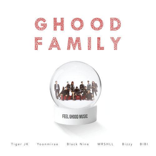 Ghood Family (feat. Bizzy, Black Nine, BIBI, MRSHLL)