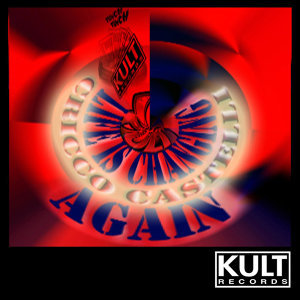 Kult Records Presents: Life Is Changing Again
