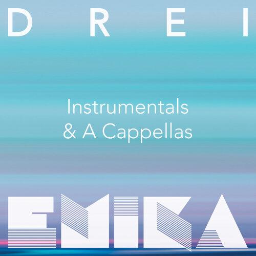 DREI - Instrumentals & A Cappellas