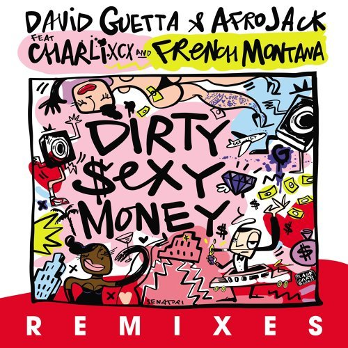 Dirty Sexy Money (feat. Charli XCX & French Montana) - Cesqeaux Remix