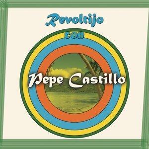 Revoltijo Con Pepe Castillo