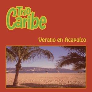 Verano en Acapulco Trío Caribe