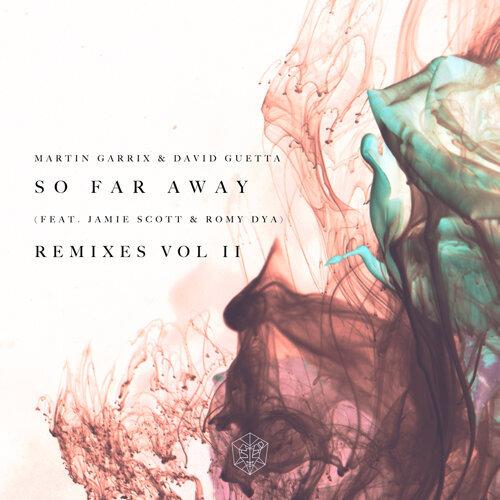 So Far Away - Remixes Vol. 2