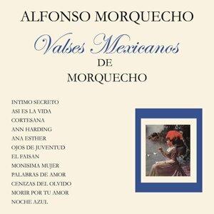 Valses Mexicanos de Morquecho