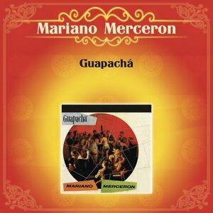 Guapachá Mariano Mercerón