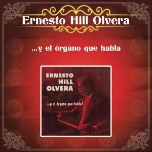 Ernesto Hill Olvera y el Organo Que Habla