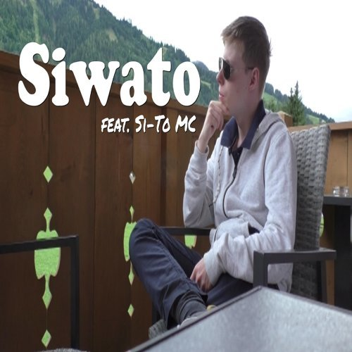 Siwato (feat. Si-To MC)