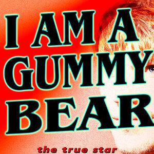 I Am A Gummy Bear (The Gummy Bear Song)