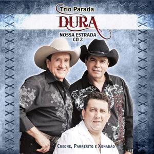 Trio Parada Dura - Nossa Estrada 2