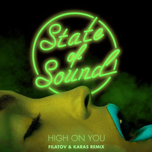High on You - Filatov & Karas Remix