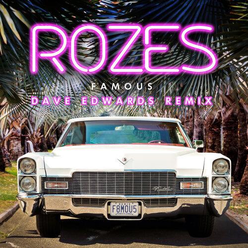 Famous - Dave Edwards Remix
